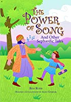 Power of Song: And Other Sephardic Tales by…