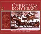 Christmas in My Heart 3 by Joe L. Wheeler