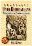 Memorable Baby Dedications: A Sourcebook for…
