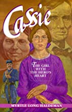 Cassie: The Girl with the Hero's Heart by…