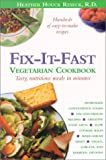 Heather Houck Reseck: Fix-It-Fast: Vegetarian Cookbook