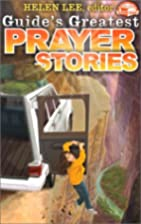 Guide's Greatest Prayer Stories by…