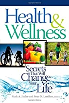 Health & Wellness: Secrets That Will Change…