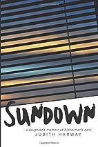 Sundown: A Daughter's Memoir of…
