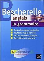 Bescherelle La Grammaire Anglaise by…