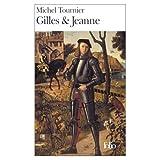 Tournier, Michel: Gilles et Jeanne