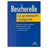 Bescherelle: Bescherelle Grammaire Espagnole (French and Spanish Edition)