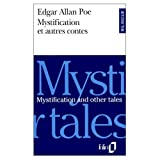 Edgar Allan Poe: Mystification and Other Tales / Mystification et Autres Contes (Bilingual French and English edition) (English and French Edition)