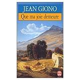 Giono, Jean: Que Ma Joie Demeure