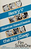 Olivier, Laurence: Film Scripts One: Henry 5, Streetcar Named Desire, the Big Sleep