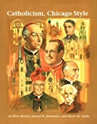 Catholicism, Chicago Style (Campion Book) by…