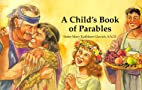 A Child's Book of Parables by Mary Kathleen…