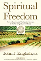 Spiritual Freedom: From an Experience of the…