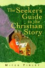 The Seeker's Guide to the Christian Story by…