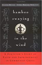 Bamboo Swaying in the Wind: A Survivor's…
