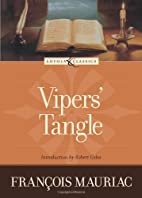 Viper's Tangle (Loyola Classics) by Francois…