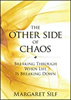 The Other Side of Chaos: Breaking Through&hellip;