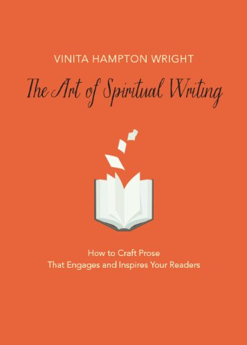 the-art-of-spiritual-writing-how-to-craft-prose-that-engages-and-inspires-your-readers