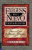 Fee, Gordon D.: Exégesis del Nuevo Testamento