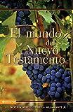 Tenney, Merrill C.: Mundo del Nuevo Testamento, El