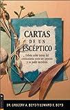 Boyd, Gregory A.: Cartas DE Un Esceptico (Spanish Edition)