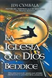 Cymbala, Jim: Iglesia Que Dios Bendice/ Church That God Blesses