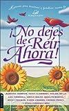 Spangler, Ann: No dejes de Reir Ahora! (Spanish Edition)