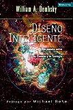 Dembski, William A.: Diseno Inteligente: Un Puente Entre La Ciencia y La Teologia (Spanish Edition)