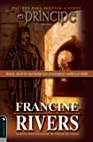 Rivers, Francine: El Principe (The Prince: Jonathan one of five men who quietly changed eternity Nacidos para Alentar Otros Series) (Spanish Edition)