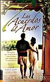 Weiss, Douglas: Los 7 acuerdos del amor: Decisiones que puedes hacer por ti mismo para fortalecer tu matrimonio (Spanish Edition)