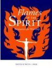 Duck, Ruth C.: Flames of the Spirit: Resources for Worship