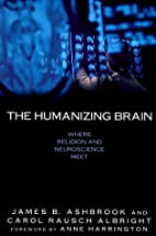 The Humanizing Brain: Where Religion and…