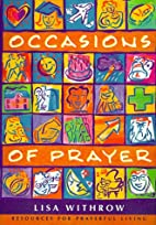 Occasions of Prayer: Resources for Prayerful…