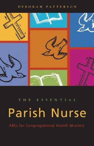 essential-parish-nurse-abcs-for-congregational-health-ministry