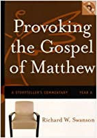 Provoking the gospel of Matthew : a…