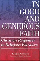 In Good and Generous Faith: Christian…