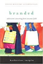 Branded: Adolescents Converting from…