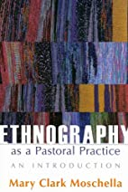 Ethnography As A Pastoral Practice: An…