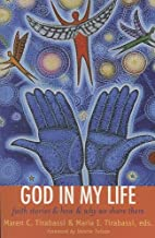 God In My Life: Faith Stories and How and…