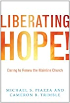 Liberating Hope!: Daring to Renew the…