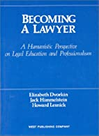 Becoming a Lawyer: A Humanistic Perspective…