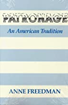 Patronage: An American Tradition by Anne…