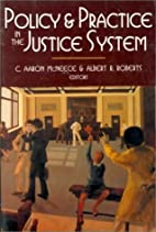 Policy and Practice in the Justice System by…