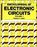 Rudolf F. Graf: Encyclopedia of Electronic Circuits Volume I