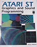 Simpson, Henry: Atari st Graphics and Sound Programming