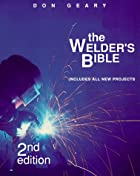 The Welder's Bible by Don Geary
