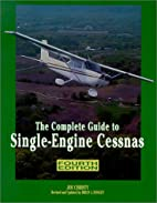 Complete Guide to Single-engine Cessnas…