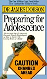 Dobson, James C.: Preparing for Adolescence
