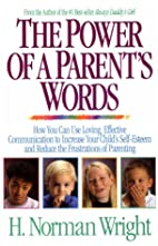Power of a Parent's Words by H. Norman…