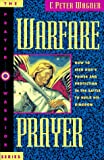 Wagner, C. Peter: Warfare Prayer (Prayer Warrior)